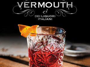 Vermouth: la storia e le ricette nel grande libro di Giustino Ballato