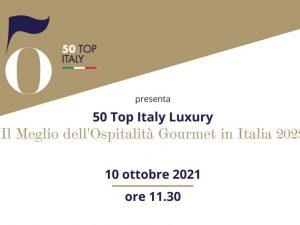 50 Top Italy Luxury: si accendono i riflettori sulle stelle dell'accoglienza