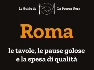 Roma. La Pecora Nera presenta la guida regionale a 360 gradi