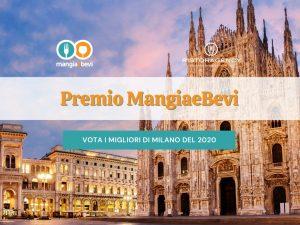 Premio MangiaeBevi – I Migliori del 2020: tutte le nomination di Milano