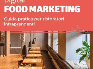 Digital Marketing nella ristorazione: il nuovo libro di Nicoletta Polliotto
