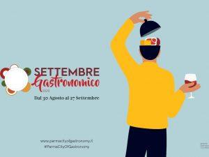 Settembre Gastronomico 2020: la cultura del cibo invade il territorio di Parma