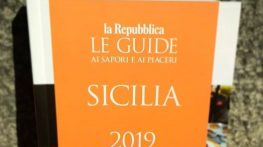 Guida ai Sapori e ai Piaceri della Sicilia. Repubblica presenta l'edizione 2019