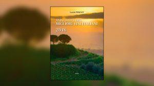 Annuario dei Migliori Vini Italiani (2016)