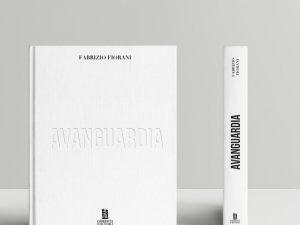 Avanguardia, il nuovo libro con abecedario di pasticceria firmato da Fabrizio Fiorani