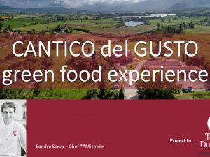 """Cantico del Gusto: le tappe della """"Green Food Experience"""" firmata Sandro Serva – 2 Stelle Michelin"""