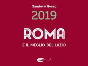 Gambero Rosso: ecco i migliori ristoranti a Roma del 2019