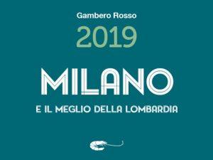 Gambero Rosso 2019: a Milano Cracco è il nuovo Tre Forchette