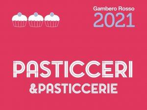 Pasticceri e Pasticcerie: i premiati del 2021 dal Gambero Rosso