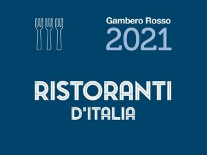 Ristoranti d'Italia 2021: tutti i premiati del Gambero Rosso
