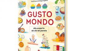 Gustomondo: un viaggio alla scoperta delle tradizioni alimentari del pianeta