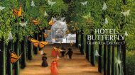 Hotel Butterfly: benvenuti nel giardino dei sogni