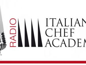 Nasce Radio Italian Chef Academy