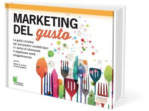 """Marketing del gusto"": come comunicare nel food"