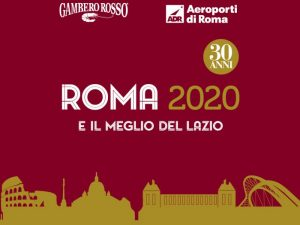 Roma e Lazio Gambero Rosso. La guida rossa compie 30 anni