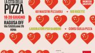 La Città della Pizza 2021: tutti i motivi, i programmi e i protagonisti, per prendere residenza a Piazza Ragusa